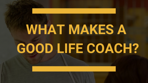 What makes a good life coach banner